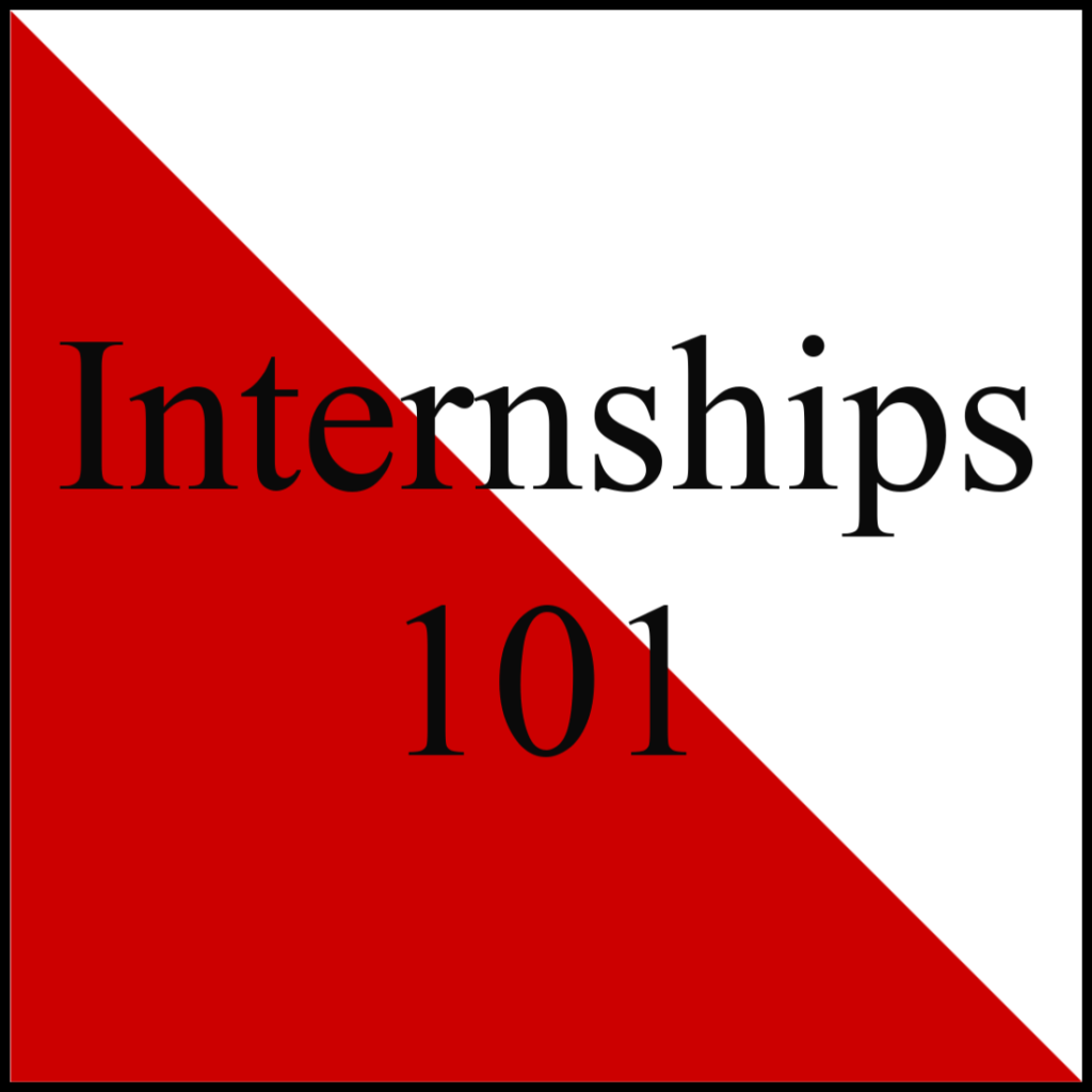 "Text ""Internships 101"" in black over background divided diagonally in red and white"