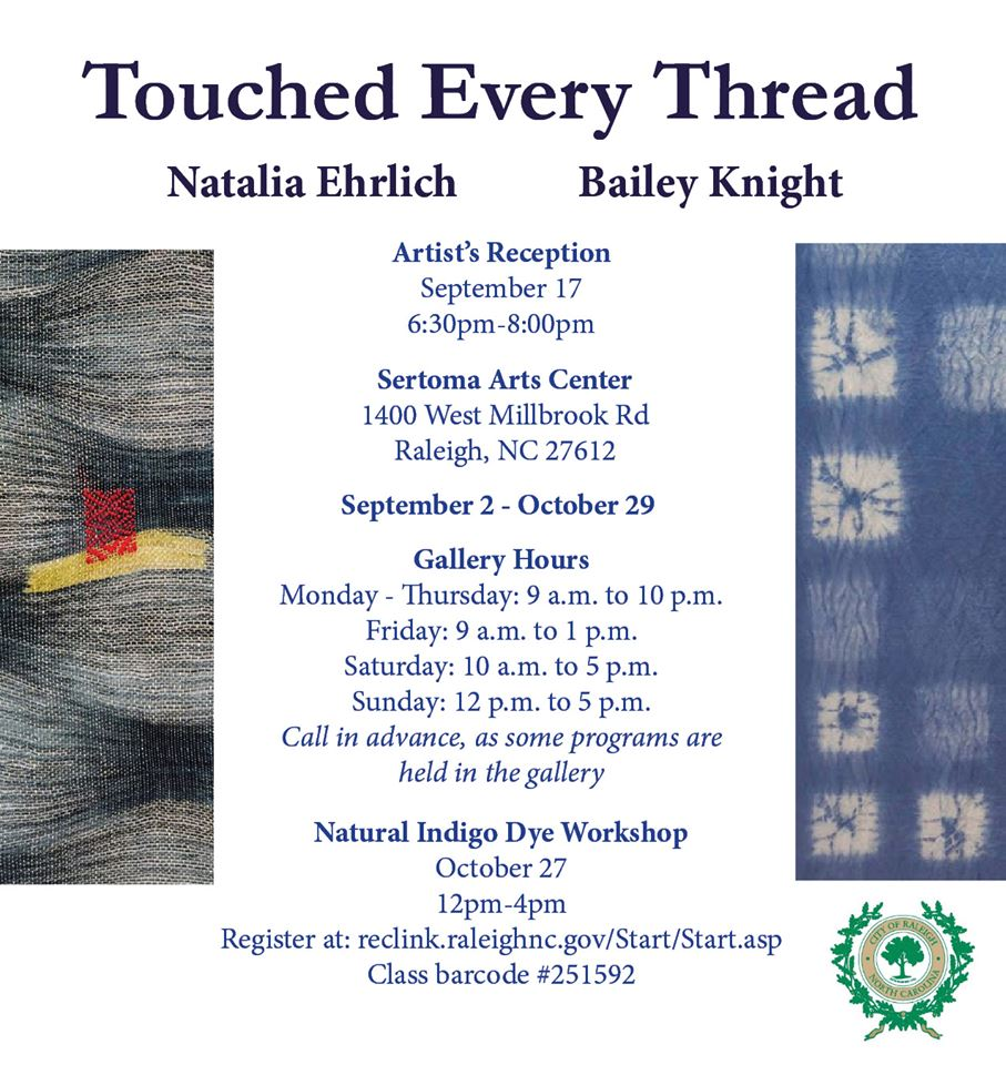 """Flyer for Bailey Knight's art exhibition, titled """"Touched Every Thread,"""" with weaver Natalia Ehrlich."""